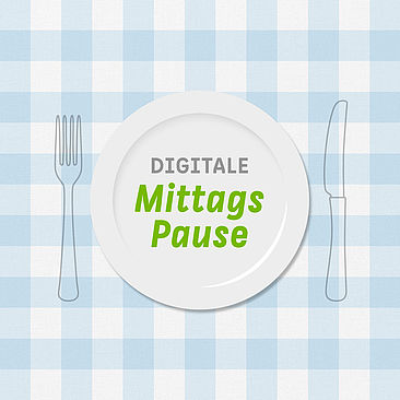 Digitale Mittagspause