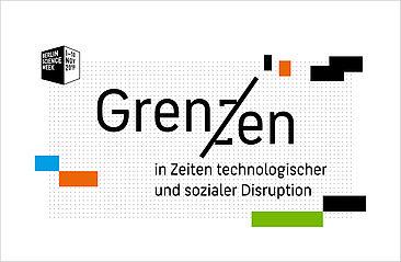 """Symposium """"Grenzen in Zeiten technologischer und sozialer Disruption"""""""